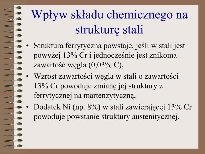 Wpływ składu chemicznego na strukturę stali