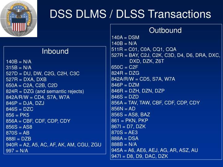 DSS DLMS / DLSS Transactions