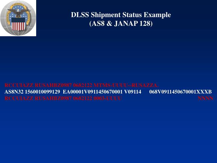 DLSS Shipment Status Example