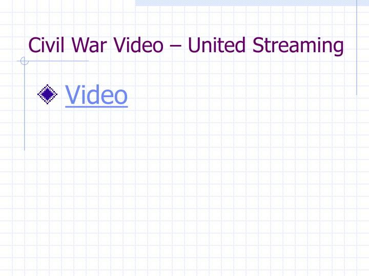 Civil war video united streaming