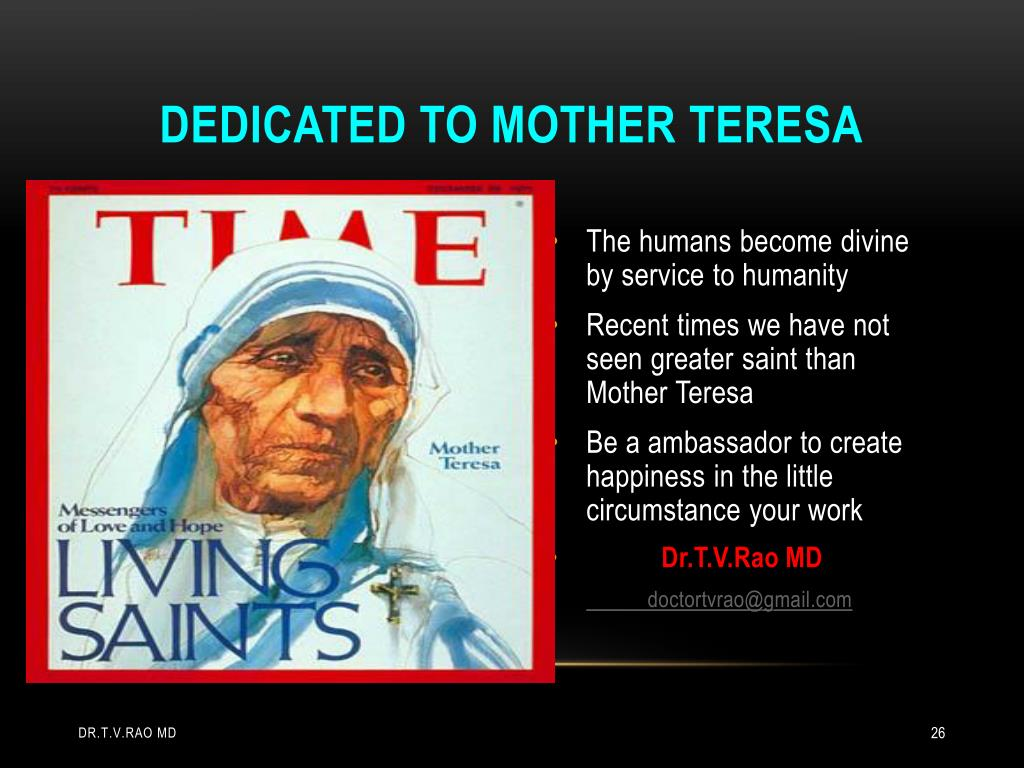 Dedicated to mother Teresa