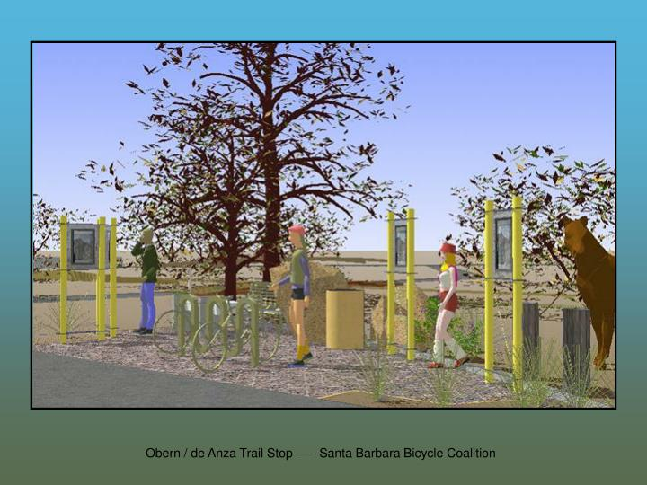 Obern / de Anza Trail Stop  —  Santa Barbara Bicycle Coalition