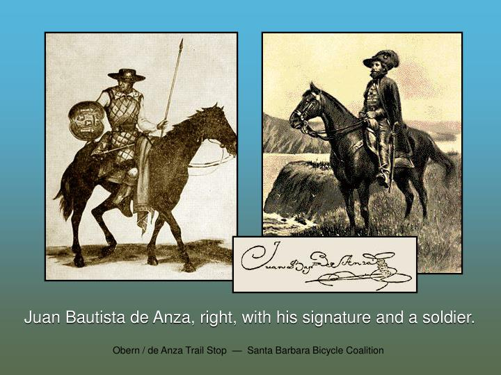 Juan Bautista de Anza, right, with his signature and a soldier.