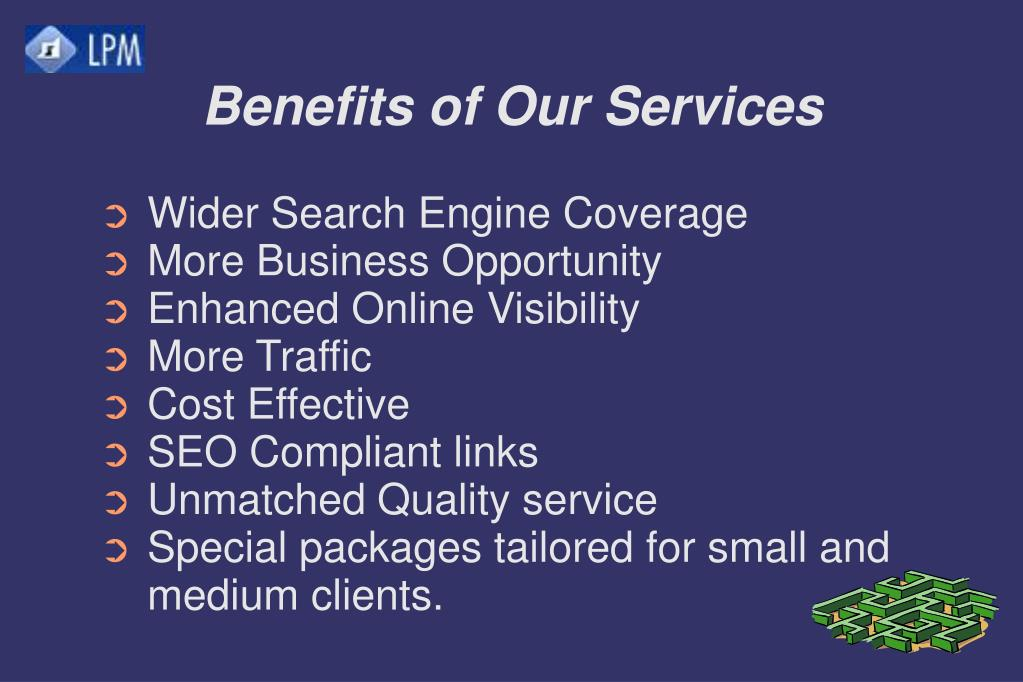 Benefits of Our Services