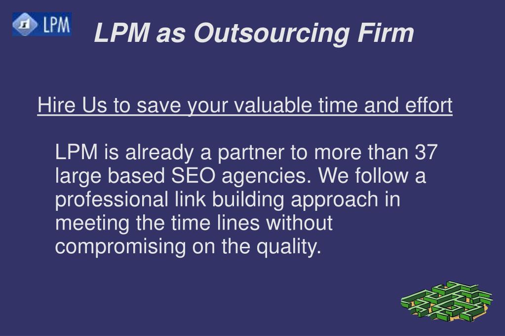 LPM as Outsourcing Firm