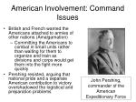 american involvement command issues