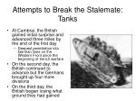attempts to break the stalemate tanks1
