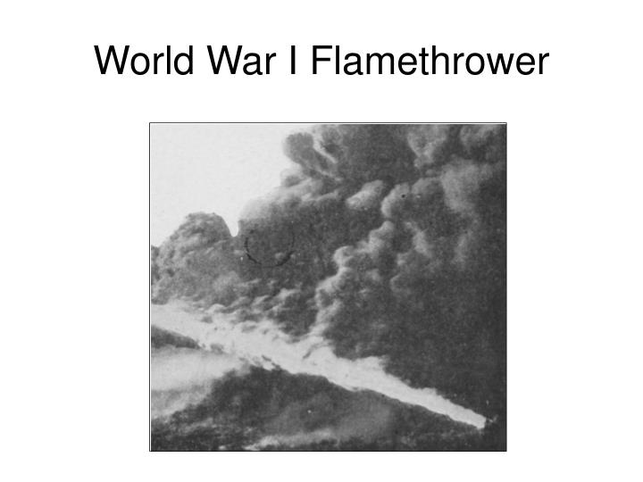 World War I Flamethrower