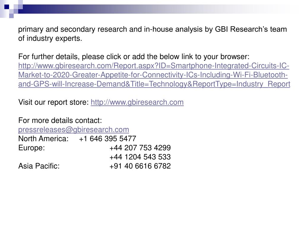 primary and secondary research and in-house analysis by GBI Research's team of industry experts.