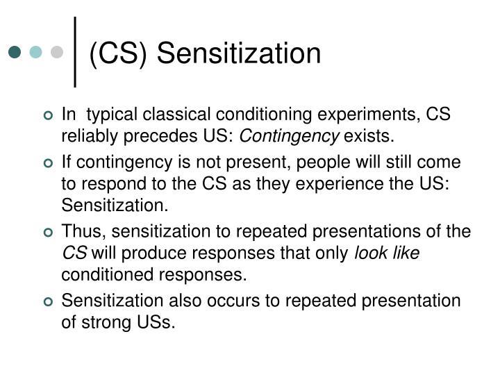 (CS) Sensitization