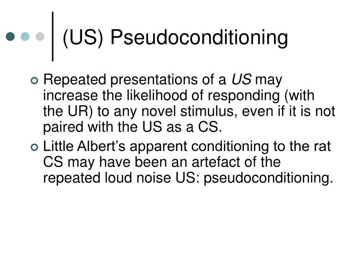 (US) Pseudoconditioning