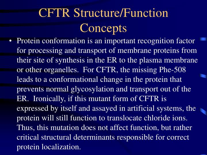 CFTR Structure/Function Concepts