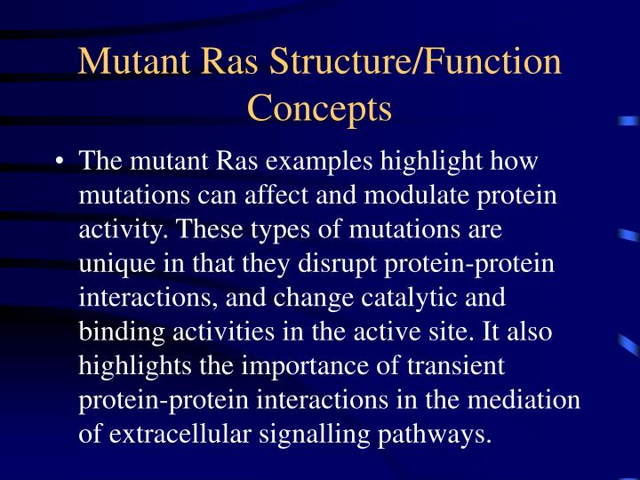 Mutant Ras Structure/Function Concepts