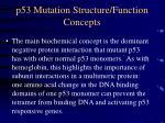 p53 mutation structure function concepts
