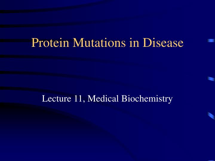 Protein Mutations in Disease