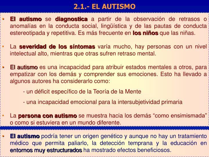 2.1.- EL AUTISMO