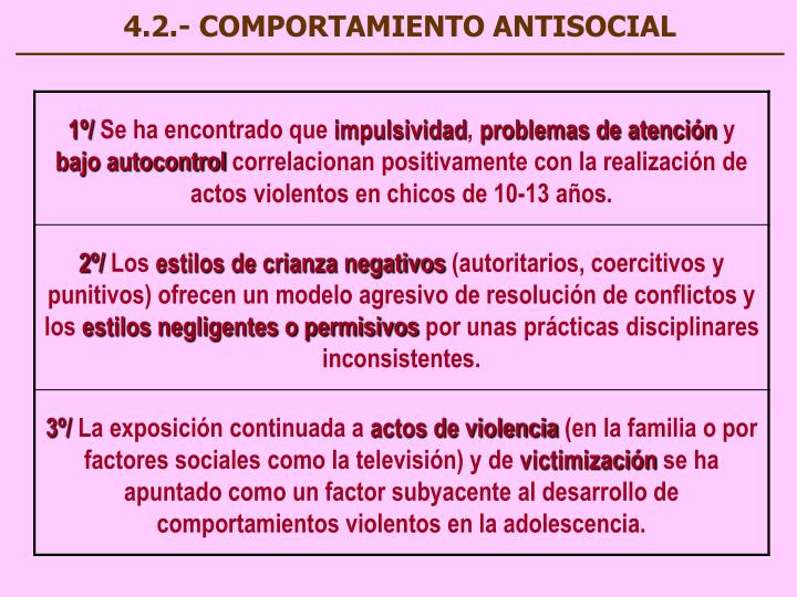 4.2.- COMPORTAMIENTO ANTISOCIAL