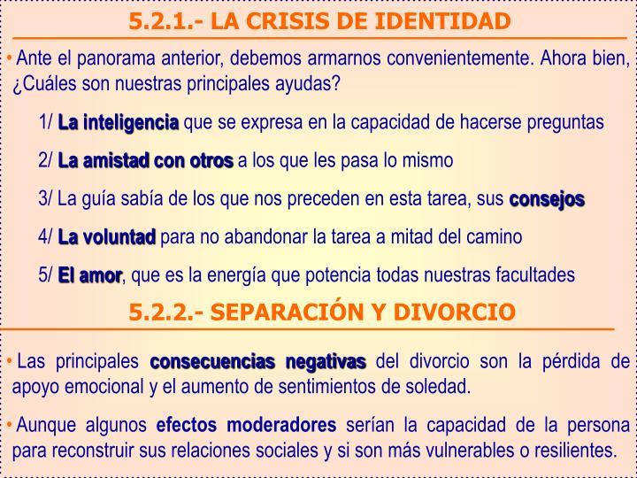 5.2.1.- LA CRISIS DE IDENTIDAD