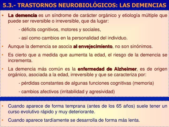 5.3.- TRASTORNOS NEUROBIOLÓGICOS: LAS DEMENCIAS