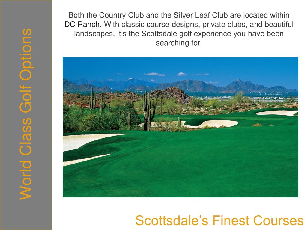 Both the Country Club and the Silver Leaf Club are located within