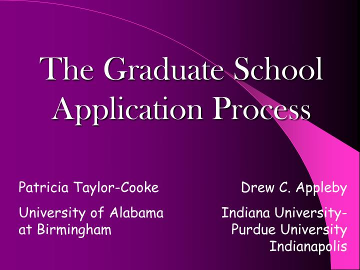 The Graduate School Application Process