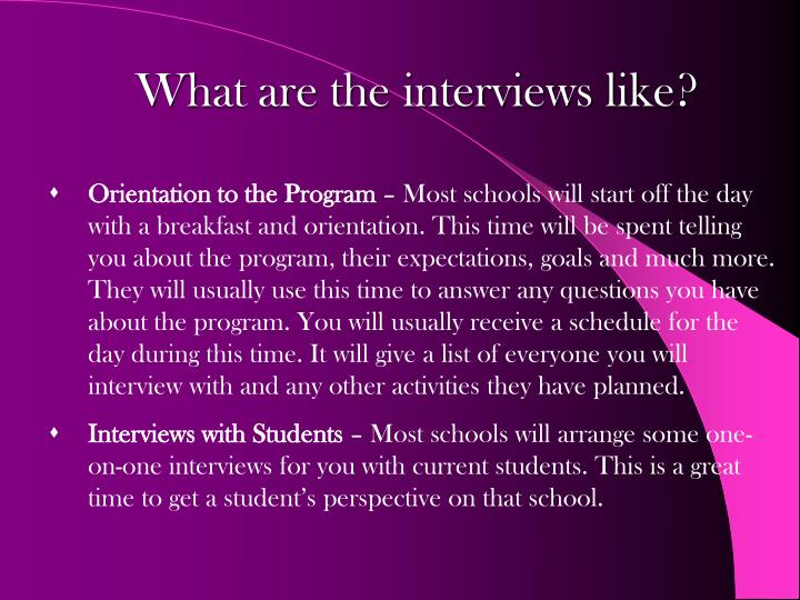 What are the interviews like?