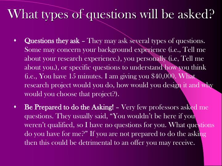 What types of questions will be asked?
