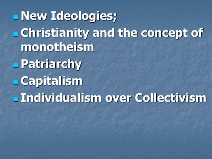New Ideologies;