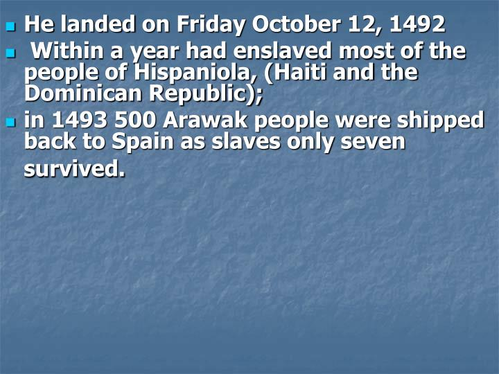 Helandedon FridayOctober12, 1492