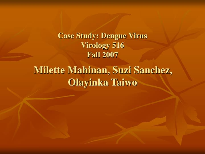 Case Study: Dengue Virus