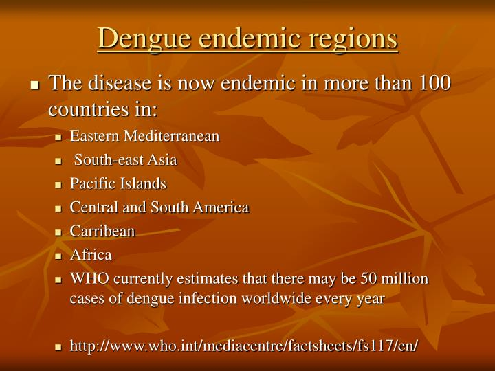 Dengue endemic regions