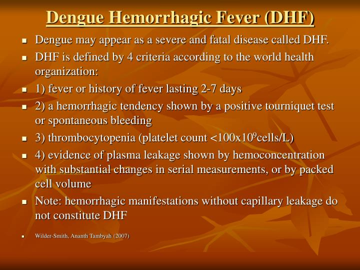 Dengue Hemorrhagic Fever (DHF)