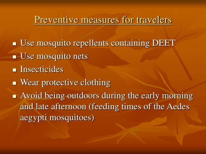 Preventive measures for travelers