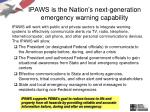 ipaws is the nation s next generation emergency warning capability