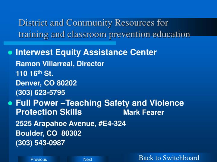 District and Community Resources for training and classroom prevention education