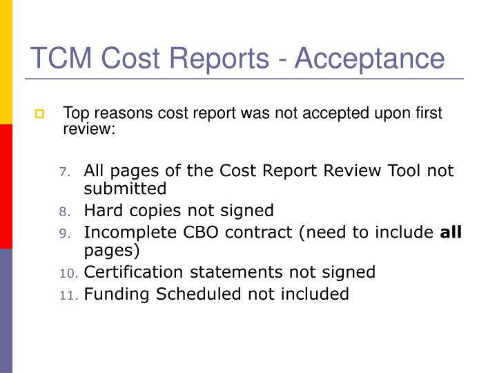 TCM Cost Reports - Acceptance