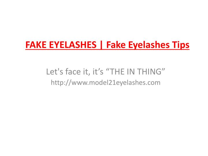 Fake eyelashes fake eyelashes tips