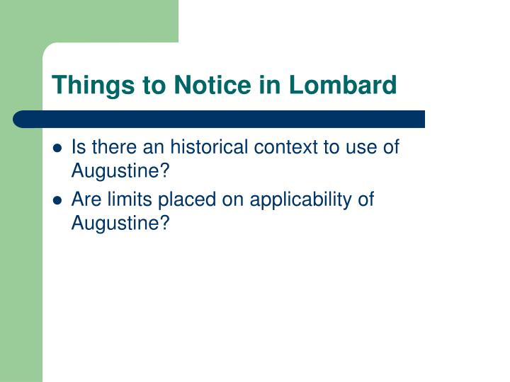 Things to Notice in Lombard