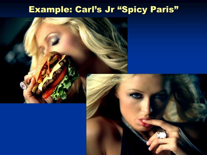 "Example: Carl's Jr ""Spicy Paris"""