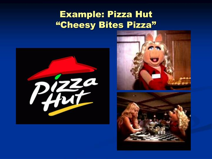 Example: Pizza Hut