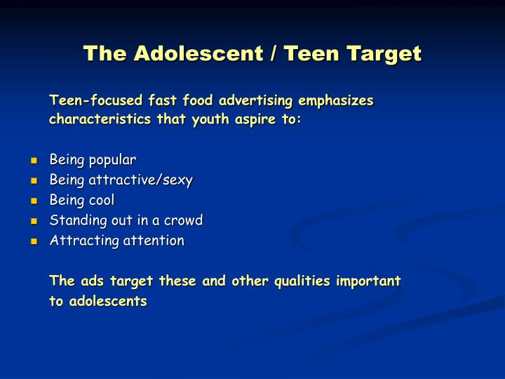 The Adolescent / Teen Target