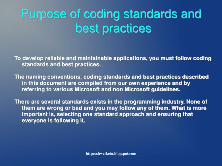 Purpose of coding standards and best practices