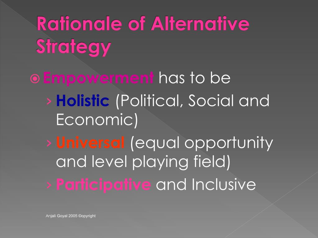 Rationale of Alternative Strategy