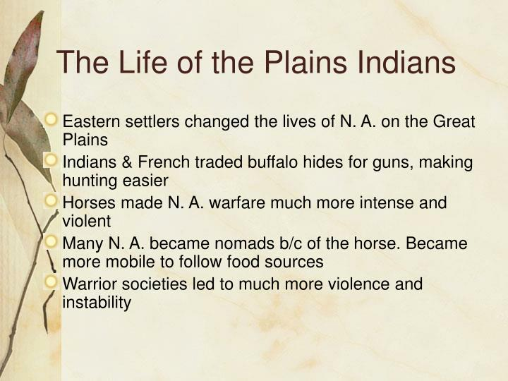 The Life of the Plains Indians
