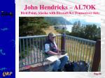 john hendricks al7ok bird point alaska with elecraft k1 transceiver kit