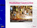 manhattan construction3
