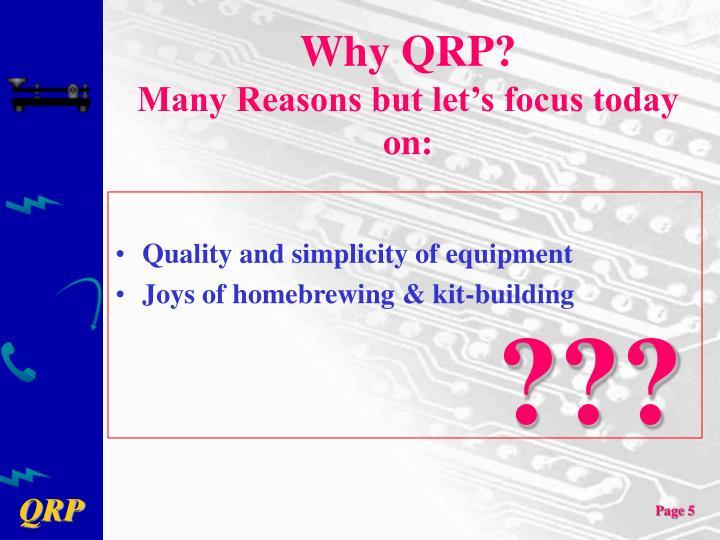 Why QRP?