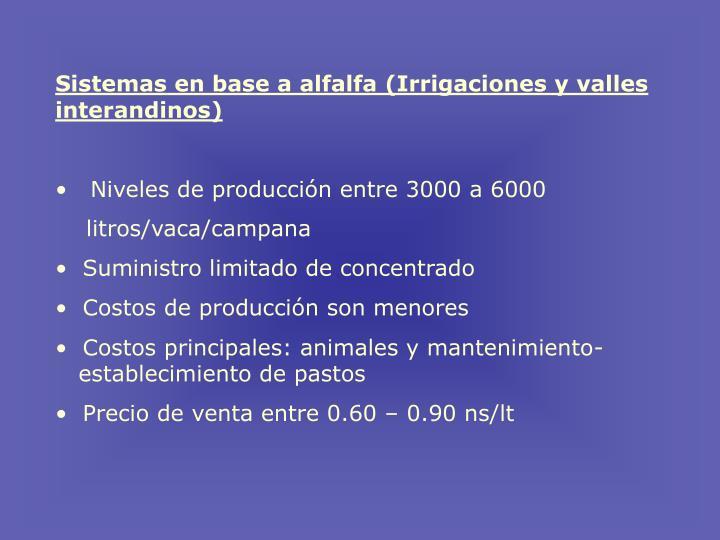 Sistemas en base a alfalfa (Irrigaciones y valles interandinos)