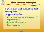 after inclusion strategies