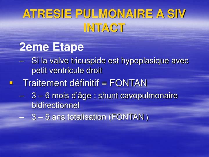 ATRESIE PULMONAIRE A SIV  INTACT